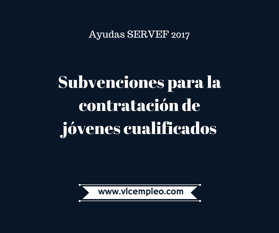 subvenciones para contratar a jóvenes en Valencia